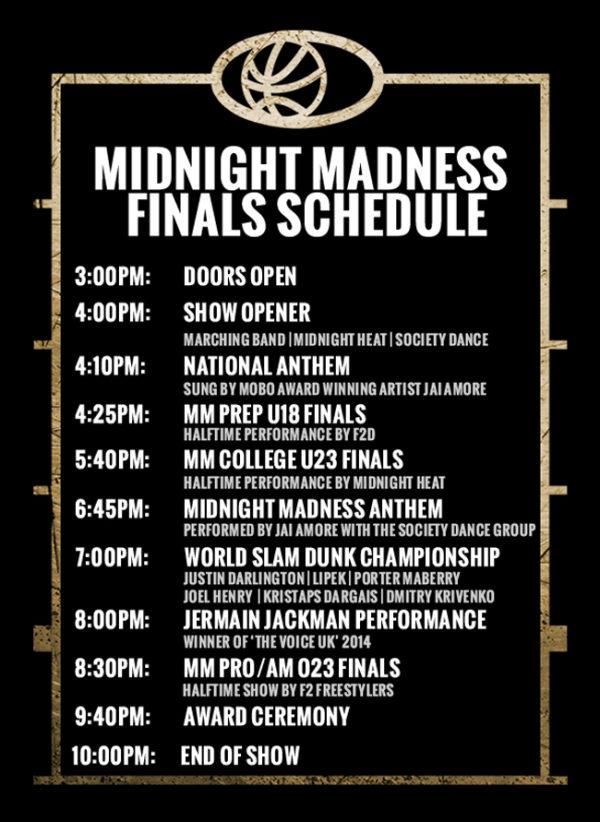 Midnight Madness Finals Schedule