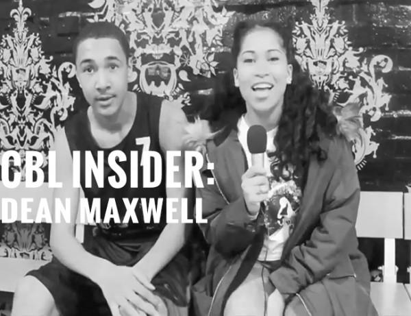 CBL INSIDER: DEAN MAXWELL (BRENT BALLERS)