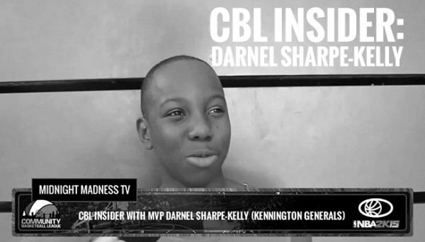 CBL INSIDER: MVP DARNEL SHARPE-KELLY (KENNINGTON GENERALS)