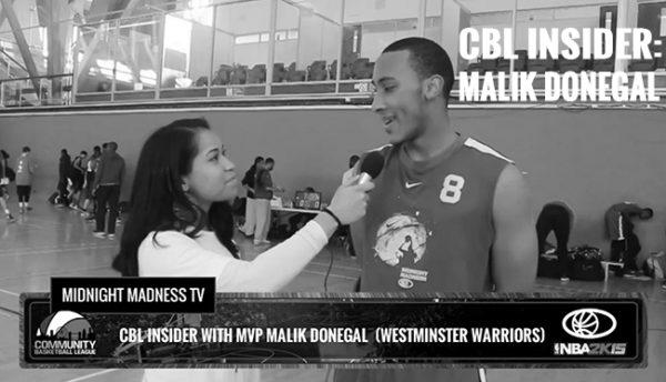 CBL INSIDER: MALIK DONEGAL