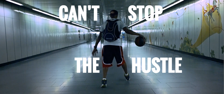 CAN'T-STOP-THE-HUSTLE